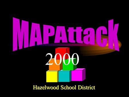 Hazelwood School District 2000 Why? To help students improve their performance To assist teachers in preparing students for the MAP and Terra Nova tests.