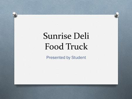 Sunrise Deli Food Truck