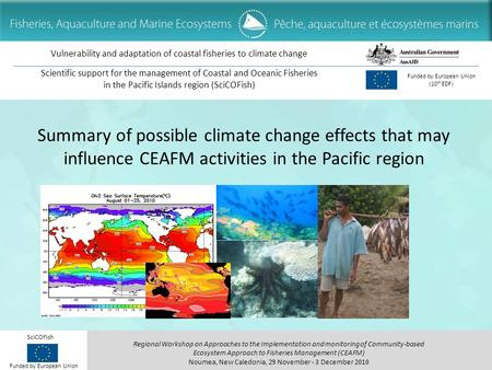Regional Workshop on Approaches to the Implementation and monitoring of Community-based Ecosystem Approach to Fisheries Management (CEAFM) Noumea, New.