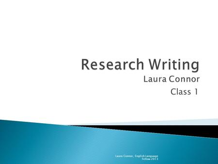 Class 1 Laura Connor, English Language Fellow 2013.