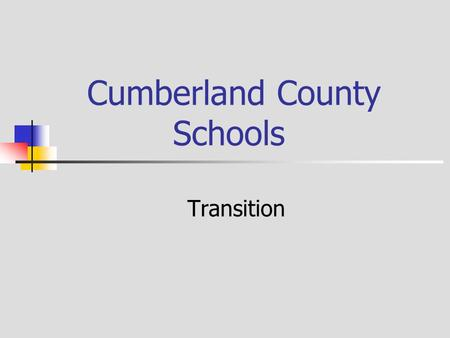 Cumberland County Schools Transition. Indicator 1 Graduation Percent of youth with IEPs graduating from high school with a regular diploma. 2013- 14 is.