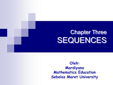 Chapter Three SEQUENCES