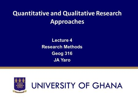Quantitative and Qualitative Research Approaches