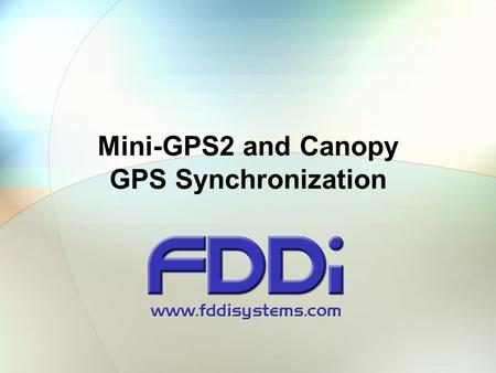 Mini-GPS2 and Canopy GPS Synchronization
