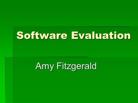 Software Evaluation Amy Fitzgerald. Froguts Published by Froguts, IncPublished by Froguts, Inc. Published by Froguts, Inc.