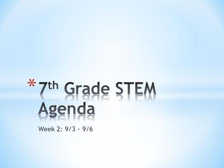 Week 2: 9/3 – 9/6. * Learning Target: * Understand the Design Process * Seating chart * Get Engineering Notebooks & Binders set up * Design Process PreTest.