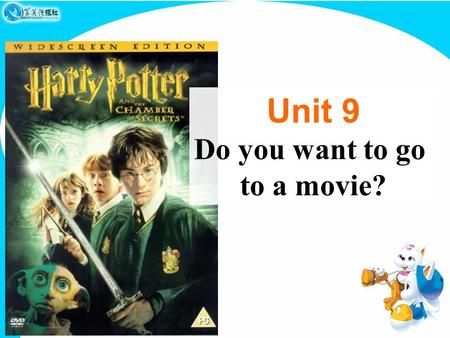 Unit 9 Do you want to go to a movie?. Section B Period One.