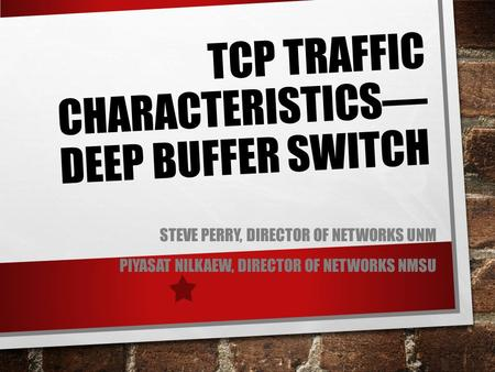 TCP Traffic Characteristics—Deep buffer Switch