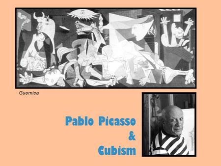 Pablo Picasso & Cubism Grade 4 Guernica. Pablo Picasso 1901 -1904 Blue Period. A period of sadness for Picasso. 1906 – Wooden sculptures 1907 – Meets.