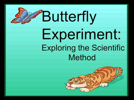 Butterfly Experiment: Exploring the Scientific Method.