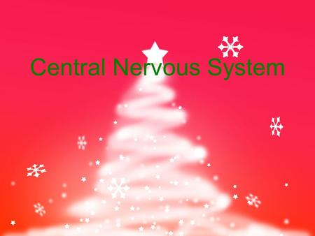 Central Nervous System. The Brain 2 hemispheres and 4 major portions one of the largest organs (3 lbs) contains approximately 100 billion neurons made.