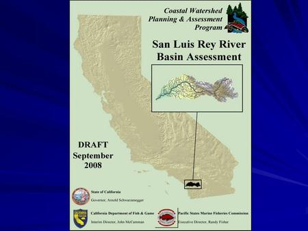 San Luis Rey Profile 560 Square miles; 342 below Henshaw Dam; Third largest watershed in San Diego County; 242 tributaries adding up to 759 miles of.