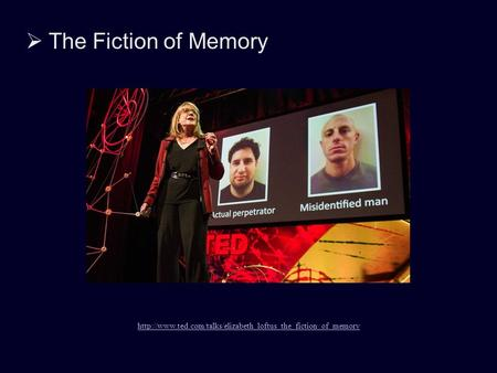  The Fiction of Memory