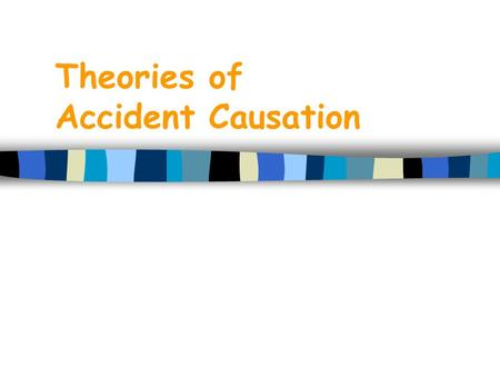 Theories of Accident Causation. CII OSHA Recordable Performance - 1993-2000.