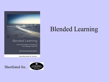 Blended Learning Shortlisted for... www.te4be.com.