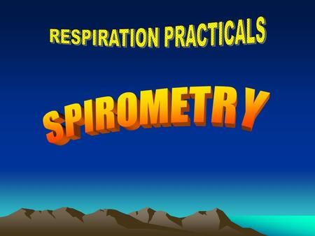 Objectives Use a spirometer and determine lung volumes and capacities Define and provide values for the various lung volumes and capacities Recognize.