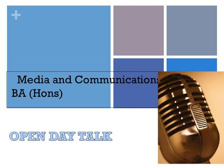 + Media and Communications BA (Hons). + Video  ch?v=3LtntKkpo1o  ch?v=3LtntKkpo1o.