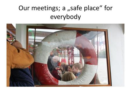 "Our meetings; a ""safe place"" for everybody. Health Insurance The European Health Insurance Card (EHIC) A free card that gives you access to medically."