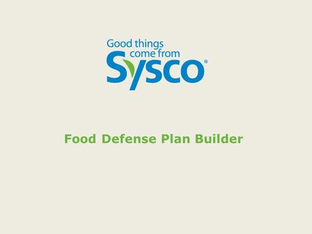Food Defense Plan Builder. Software and program for the Plan Builder is found on the FDA website:  nalMaterials/ucm349888.htm.