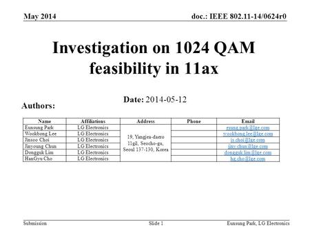 Investigation on 1024 QAM feasibility in 11ax