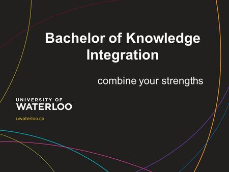 Bachelor of Knowledge Integration combine your strengths.