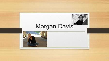 Morgan Davis Who Is She? 20 years old Junior at Roanoke College Health and Physical Education Major From Roanoke, Virginia.