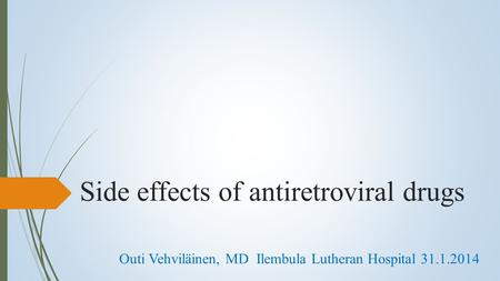 Side effects of antiretroviral drugs