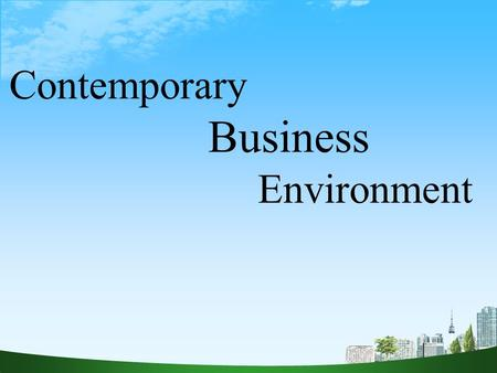 contemporary business environment