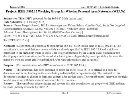 Doc.: IEEE 802.15-16-0036-00-004u Submission January 2016 F. Poegel, AtmelSlide 1 Project: IEEE P802.15 Working Group for Wireless Personal Area Networks.