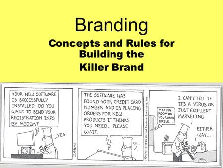 Branding Concepts and Rules for Building the Killer Brand.