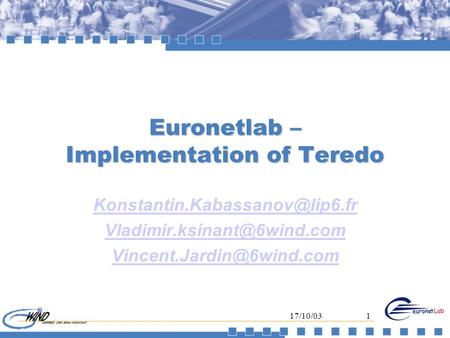 17/10/031 Euronetlab – Implementation of Teredo