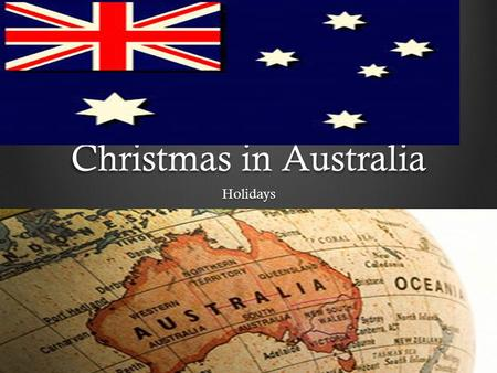 Christmas in Australia Holidays. The Food They Eat.