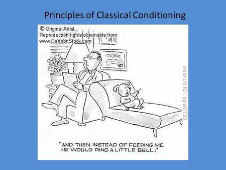 Principles of Classical Conditioning. V-voluntary O-operant I-involuntary C-classical E-extra (no purpose. The E only completes the word)