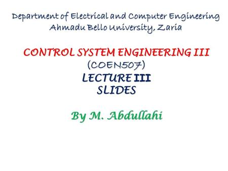 (COEN507) LECTURE III SLIDES By M. Abdullahi
