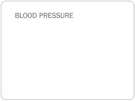 BLOOD PRESSURE. Blood pressure is measured as systolic (sis-TOL-ik) and diastolic (di-a-STOL-ik) pressures.