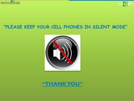 """PLEASE KEEP YOUR CELL PHONES IN SILENT MODE"" ""THANK YOU"""