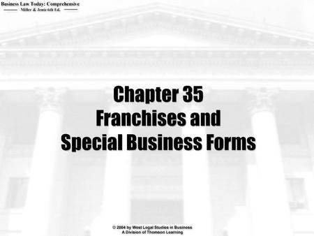 Chapter 35 Franchises and Special Business Forms.