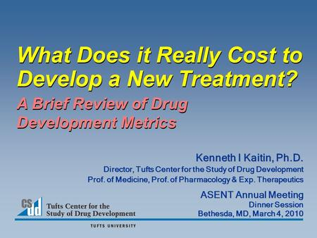 What Does it Really Cost to Develop a New Treatment?