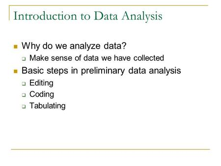 preliminary data analysis