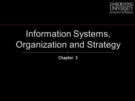 Information Systems, Organization and Strategy