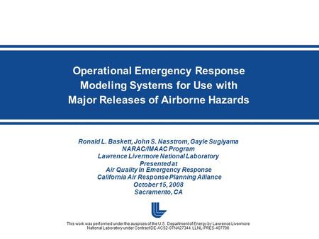 Operational Emergency Response Modeling Systems for Use with