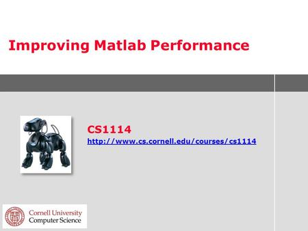 Improving Matlab Performance CS1114