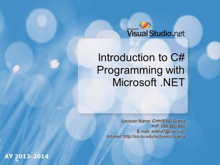 Introduction to C# Programming with Microsoft.NET AY 2013-2014.