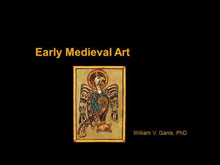 Early Medieval Art William V. Ganis, PhD. Morning masterpiece What is the purpose/function of this building?