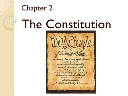 Chapter 2 The Constitution. The American Revolution A) Anger w/ Britain 1. British politics were corrupt 2. Effects of French & Indian War 3. Representation.