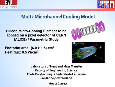 Multi-Microhannel Cooling Model Silicon Micro-Cooling Element to be applied on a pixel detector of CERN (ALICE) / Parametric Study Footprint area: (6.0.