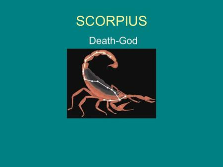 SCORPIUS Death-God.