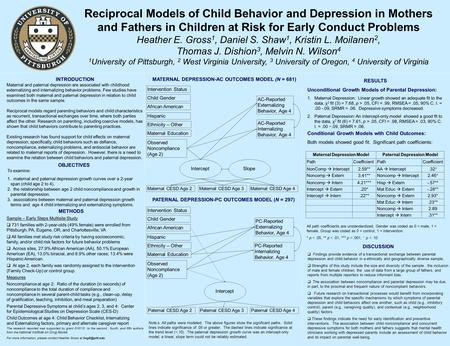 INTRODUCTION Maternal and paternal depression are associated with childhood externalizing and internalizing behavior problems. Few studies have examined.