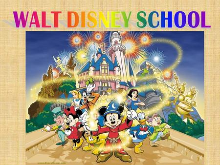 Walter Elias Disney Let's go to school together!