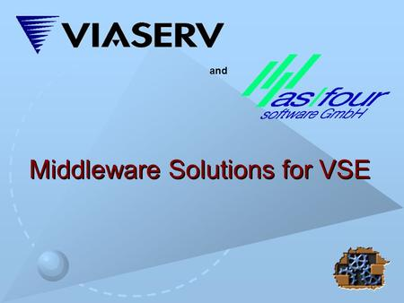 Middleware Solutions for VSE and. 2 Middleware products for data access, delivery, and integration. Designed for organizations seeking the combined benefits.